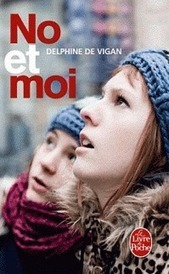 No et moi | No et moi (Delphine de Vigan) | Scoop.it