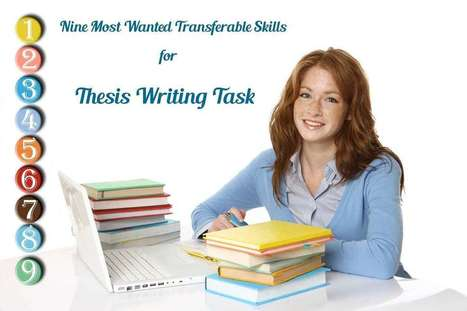 Nine Transferable Skills for Thesis Writing   Perfect Writing Services   Scoop.it