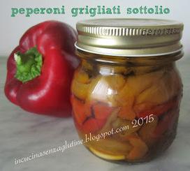 peperoni grigliati sott'olio | senza glutine | Scoop.it