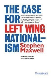 The Case for Left Wing Nationalism | Referendum 2014 | Scoop.it