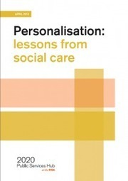 Publication – Personalisation: lessons from social care | 2020 PSH | Personalisation | Scoop.it