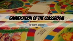 Gamification of the Classroom | Education and more | Scoop.it