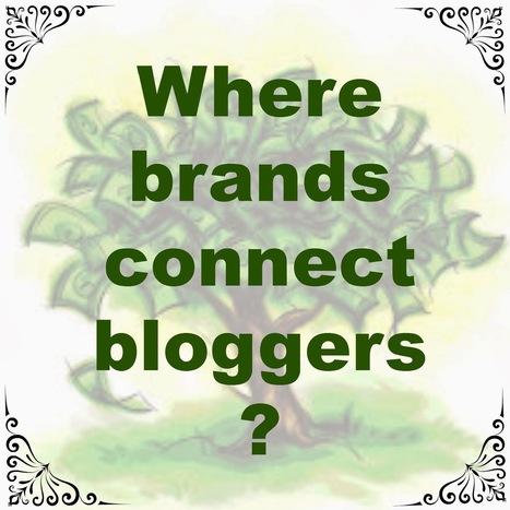 Where brands connect bloggers - make money blogging | Blogging tips | Scoop.it