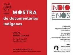 25 a 29/06: Mostra de Documentários Indígenas em São Paulo | Índio é nós | Agathon | Scoop.it