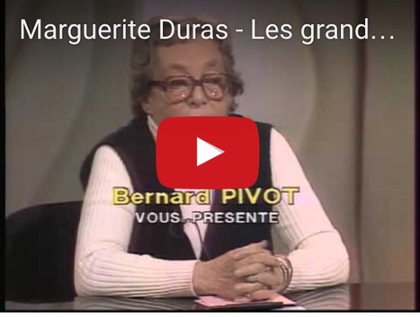 Marguerite Duras en grand entretien avec Bernard Pivot | LittArt | Scoop.it