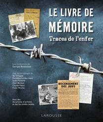 Le Livre de Mémoire Traces de l'enfer - Georges BENSOUSSAN | Nouveautés CDI | Scoop.it