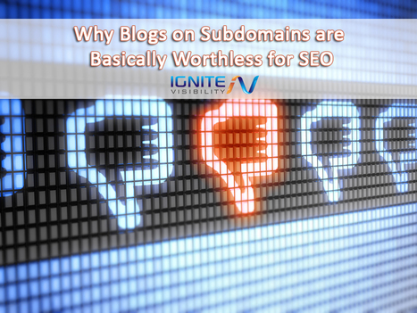 Why Blogs on Subdomains are Basically Worthless for SEO | Business in a Social Media World | Scoop.it