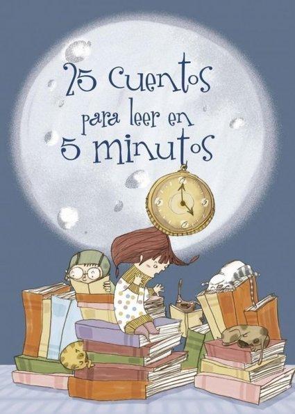 25 cuentos para leer en 5 minutos | Las TIC en el aula de ELE | Scoop.it