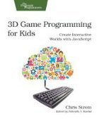 3D Game Programming for Kids - PDF Free Download - Fox eBook | Carpeta | Scoop.it