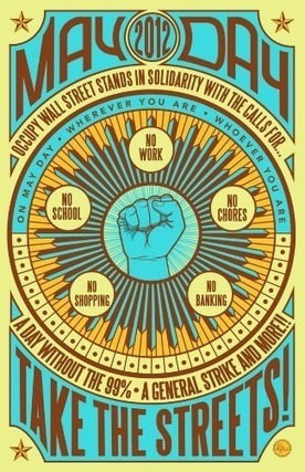 Occupy Prepares For May Day: No Work, No School, No Banking | Another World Now! | Scoop.it