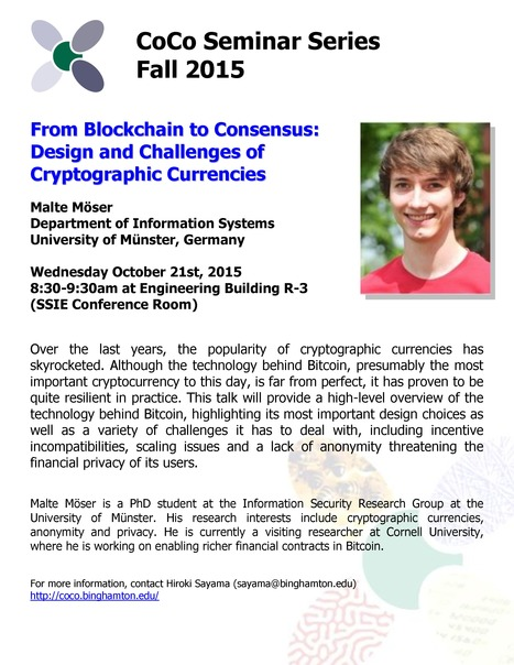 Next CoCo seminar by Malte Moser on Wed. Oct. 21, about cryptocurrencies | Center for Collective Dynamics of Complex Systems (CoCo) | Scoop.it