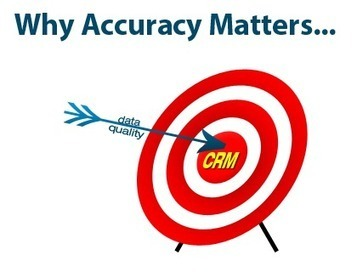 CRM DATA QUALITY: WHY ACCURACY MATTERS | DQ Global | Conceptual Data Modelling | Scoop.it