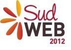 Sud Web 2012 le Programme | Actu webmarketing et marketing mobile | Scoop.it