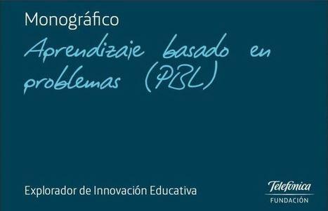 Aprendizaje Basado en Problemas - Monográfico | eBook | Educacion, ecologia y TIC | Scoop.it