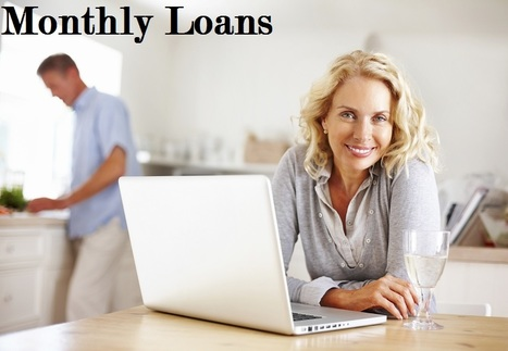 Monthly Loans- Hassle Free Financial And Fax less Financial Assistance Available With Ease | Monthly Installment Loans | Scoop.it