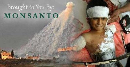 Monsanto supplied the white phosphorus used in the Gaza massacre -- Sott.net | Saif al Islam | Scoop.it