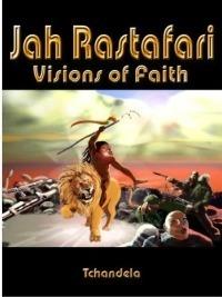 Jah Rastafari by Tchandela | Apocalypse-Rastafari | Scoop.it