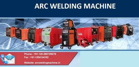 Unsurpassed Inverter Arc welding machine supplier in Delhi | ARC Welding Machine | Scoop.it