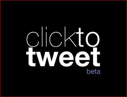 Make Conent More Viral Via Twitter with Click to Tweet | Collaborative Revolution | Scoop.it