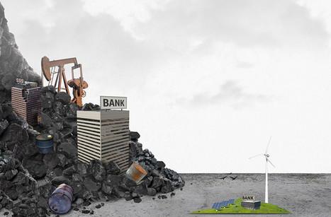 Les banques françaises financent 7 fois plus les énergies fossiles que les renouvelables selon 2 ONG | Gestion des services aux usagers | Scoop.it