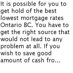 Make The Best Search For The Perfect Lowest Mortgage Rates Ontario B | mortgageapprov9 | Scoop.it