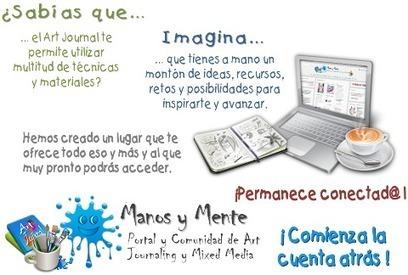 Manos y Mente Art Journaling y Mixed Media: ¡Comienza la cuenta atrás! | Red Social de Manos y Mente | Scoop.it
