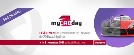 Congrès myCADday - 2ème édition de l'événement national | Le Mag Visiativ | Scoop.it