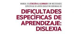 Guía de atención a niños y niñas con dislexia   NEE   Scoop.it