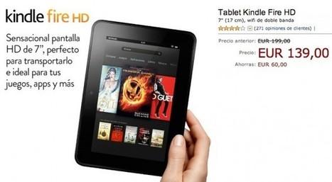 Amazon reduce el precio del Kindle Fire HD a 139€ - El androide libre   crear ebooks   Scoop.it