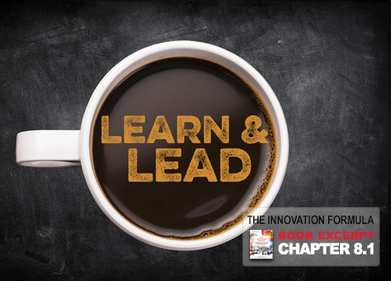 If You Want To Be a Good Leader, Be a Good Learner | Innovation Management | Educating in a digital world | Scoop.it