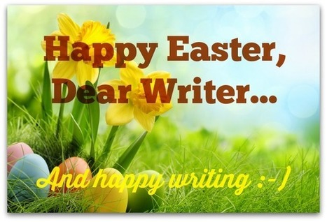 Happy Easter, Dear Writer - Angela Booth's Fab Freelance Writing Blog | Digital-News on Scoop.it today | Scoop.it