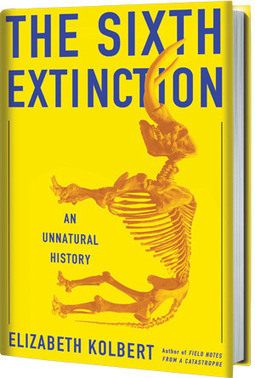 The Sixth Extinction: An Unnatural History by Elizabeth Kolbert | forests | Scoop.it