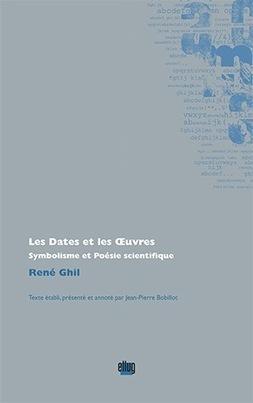 Les Dates et les Œuvres - Symbolisme et Poésie scientifique - de René Ghil  par François Huglo | Poezibao | Scoop.it
