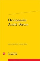 H. Béhar (dir.), Dictionnaire André Breton | Poezibao | Scoop.it