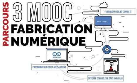La fabrication numérique : de l'idée au prototype en 3 MOOC | Makers, DIY et révolution numérique | Scoop.it