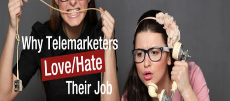 Why Telemarketers Love/Hate their Job | B2B Telemarketing in Singapore | Scoop.it