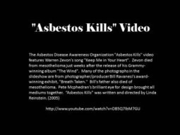 "Powerful ""Asbestos Kills"" Video - Exposure Continues 