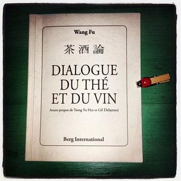 Le cha jiu lun « dialogue du Thé et du vin » de Wang Fu | Le meilleur des blogs sur le vin - Un community manager visite le monde du vin. www.jacques-tang.fr | Scoop.it
