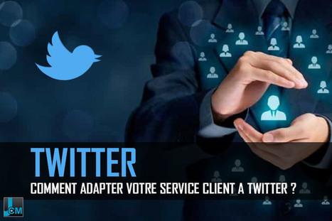 Comment adapter votre service client à Twitter ? | Veille communautaire et réseaux sociaux | Scoop.it