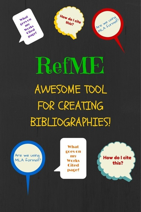 Teaching with Technology: Create Bibliographies with RefME | School Libraries and the importance of remaining current. | Scoop.it