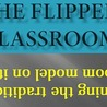 My Flipped Classrooms