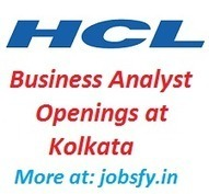 HCL Business Analyst Openings At Kolkata on December 2014  « jobsfy | Latest Job Alerts | Scoop.it