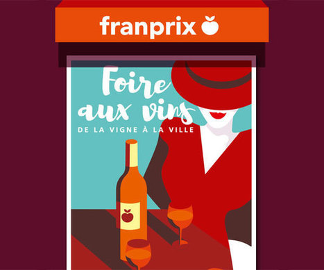 10 vins pour la Foire aux Vins Franprix | Gastronomie et plaisirs gourmands | Scoop.it