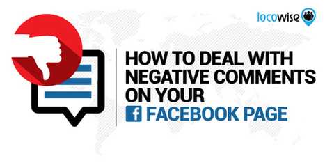 How To Deal With Negative Comments On Your Facebook Page | Facebook for Business Marketing | Scoop.it