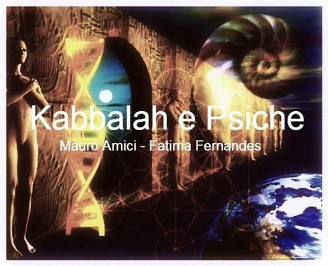 Kabbalah e Psiche con Mauro Amici e Fatima Fernandes | Facebook | Associazione Alveare - Avventure Culturali | Scoop.it
