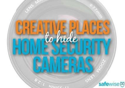 Creative Places to Hide Your Home Security Cameras | camera security | Scoop.it