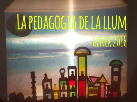 La pedagogia de la llum (gen. 2016) / La pedagogia de la luz (ene. 2016) | FOTOTECA INFANTIL | Scoop.it