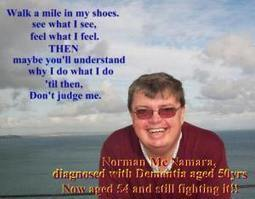 In the shoes of … Norman McNamara | Living with dementia and wonderful dementia campaigner | Global Dementia Awareness | Scoop.it