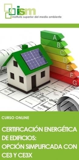 Curso online de certificación energética de edificios opción ... - ECOticias.com | Certificación energética y Edificios eficientes | Scoop.it