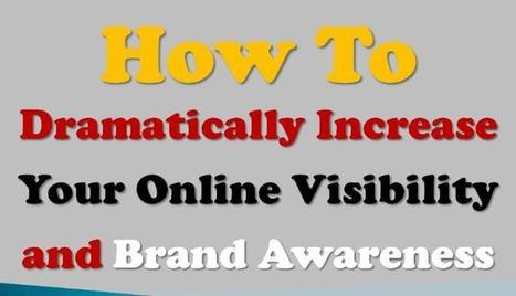 How to Dramatically Increase Online Visibility and Brand Awareness | Google Plus and Social SEO | Scoop.it
